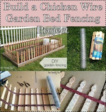 Build-a-Chicken-Wire-Garden-Bed-Fencing-Project for the protection of land - The Homestead, Your...
