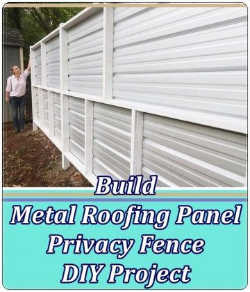 How to Build Roofs Metal Panel Privacy Fence DIY Project to hide their unment...